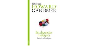 Howard Gardner, Inteligencias múltiples, la teoría en la práctica